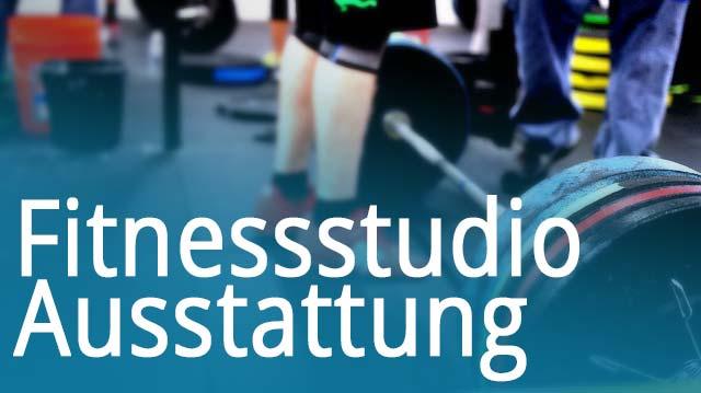 Fitnessstudio Ausstattung
