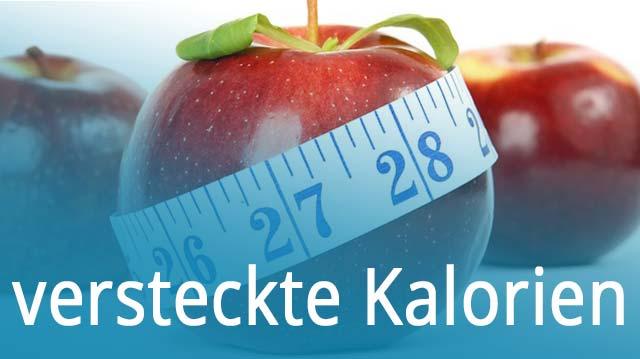 versteckte Kalorien